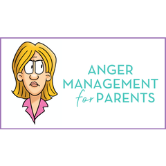 Anger Management for Parents Seminar
